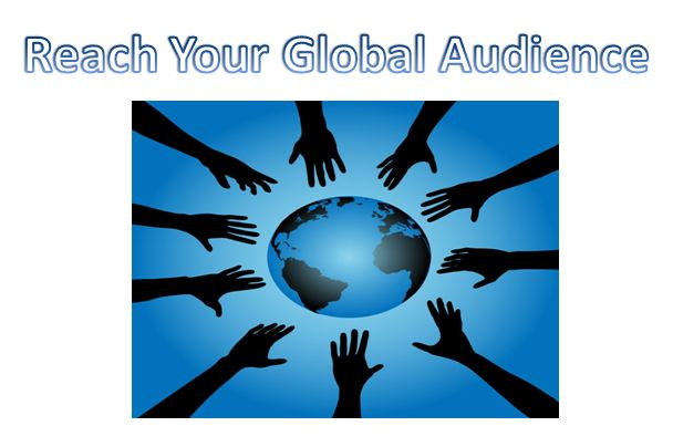 Reach your global Audience