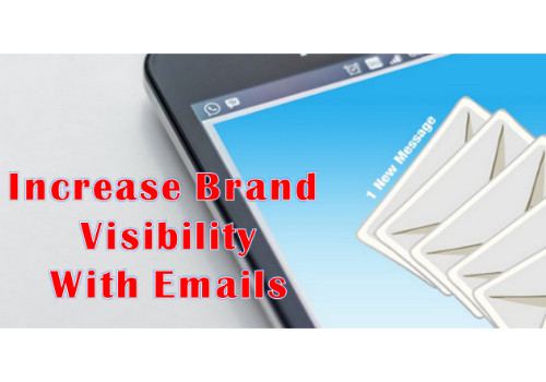 Increase your visibility with emails
